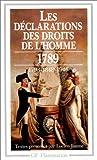 echange, troc  - Les Déclarations des droits de l'homme : Du Débat 1789-1793 au Préambule de 1946
