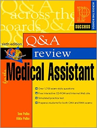 Prentice Hall Health Question and Answer Review for the Medical Assistant (6th Edition)