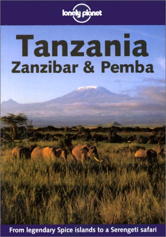 Tanzania Zanzibar & Pemba (Lonely Planet Read This First)