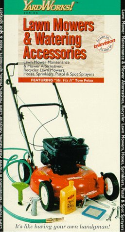 Lawn Mowers & Watering Accessories [VHS]