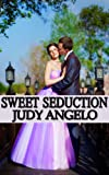 img - for Sweet Seduction (The BAD BOY BILLIONAIRES Series) book / textbook / text book