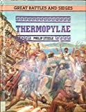 Thermopylae (Great battles & sieges)
