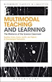 img - for Multimodal Teaching and Learning: The Rhetorics of the Science Classroom (Advances in Applied Linguistics) book / textbook / text book