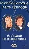 echange, troc Pierre Palmade & Michèle Laroque : Ils s'aiment ! / Ils se sont aimés - Coffret 2 VHS