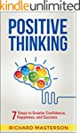 Positive Thinking: 7 Steps to Greater...