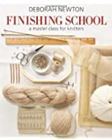 Finishing School (Master Class for Knitters)