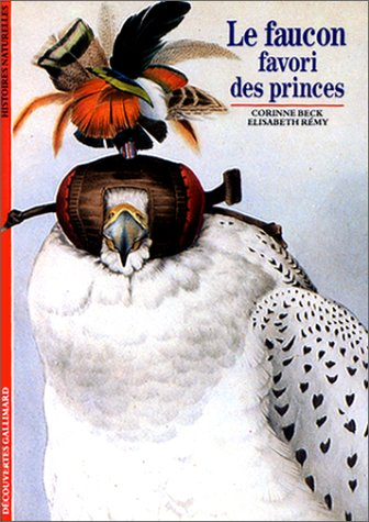 Le  Faucon, favori des princes