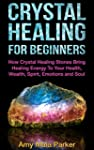 Crystal Healing For Beginners - How C...