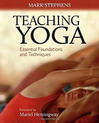 Teaching Yoga Essential Foundations And Techniques from North Atlantic Books