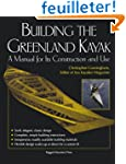 Building the Greenland Kayak: A Manua...