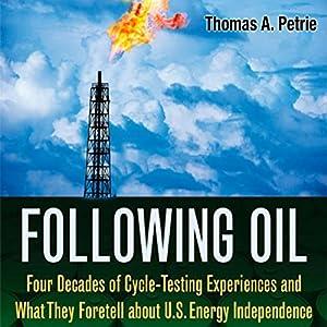 Following Oil Audiobook