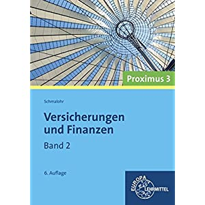 Versicherungen und Finanzen (Proximus 3): Band 2