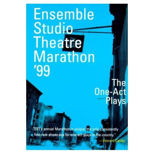 Ensemble Studio Theatre Marathon '99 : The One-Act Plays