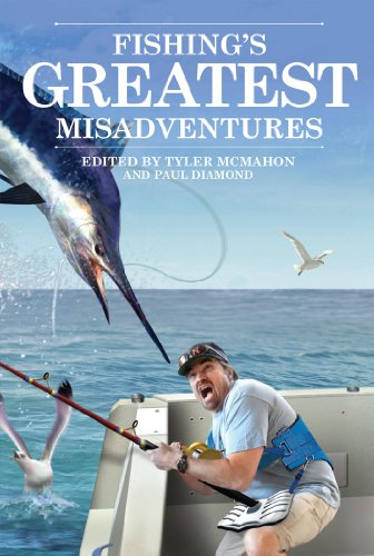 Fishing's Greatest Misadventures