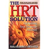 The HRT Solution : Optimizing Your Hormone Potential