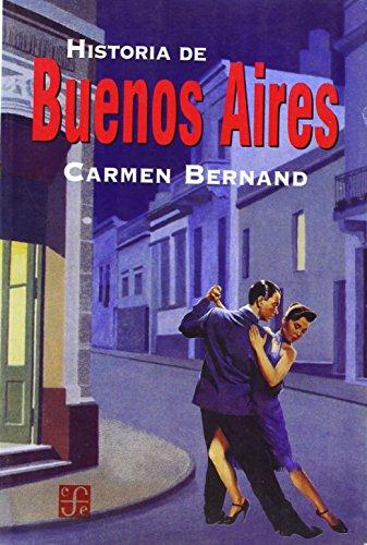 Historia de Buenos Aires (Spanish Edition)
