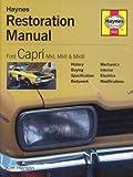 Ford Capri Restoration Manual (Restoration Manuals) Kim Henson