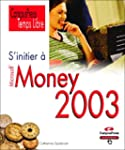 S'initier � Money 2003