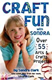 img - for Craft Fun with Sondra book / textbook / text book