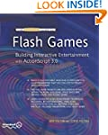 The Essential Guide to Flash Games: B...