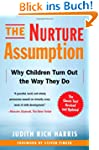 The Nurture Assumption: Why Children...