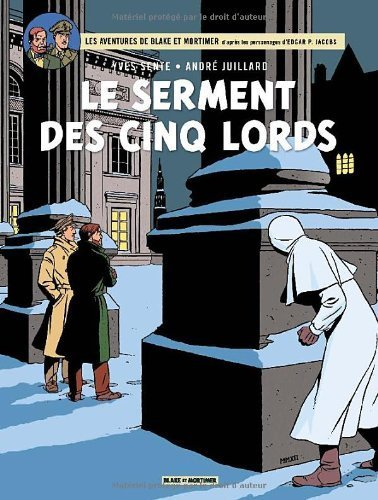 [Multi]  Blake & Mortimer, tome 21 : Le serment des cinq lords