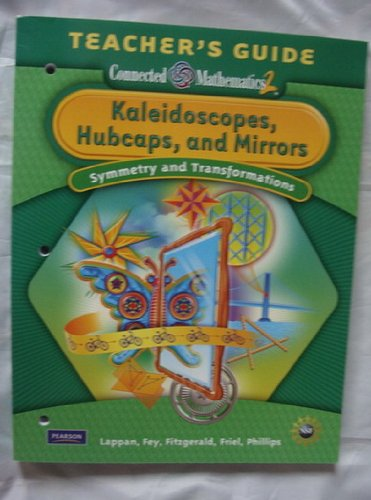 Connected Mathematics 2: Grade 8: Kaleidoscopes, Hubcaps, and Mirrors - Student Edition (NATL)
