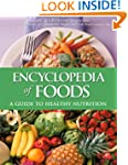 Encyclopedia of Foods: A Guide to Hea...