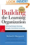Building the Learning Organization: A...