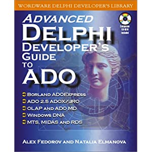 Advanced Delphi Developer&#39;s Guide to Ado