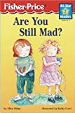 Are You Still Mad (All-Star Readers. Level 2)