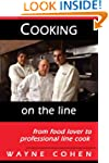 Cooking On The Line....from Food Love...