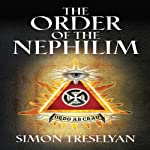 The Order of Nephilim: A Novel and Work of