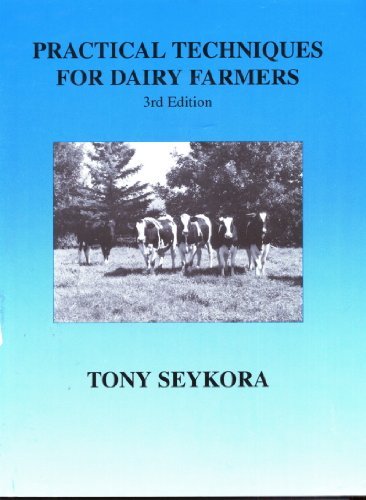 Practical Techniques for Dairy Farmers
