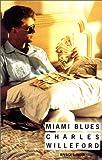 echange, troc Charles Willeford - Miami Blues