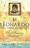 Leonardo da Vinci : The First Scientist