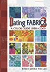 Dating Fabrics A Color Guide 1950-2000