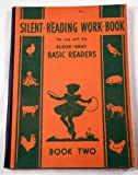 Silent-Reading Work-Book Book Two. For Use with the Elson-Gray Basic Readers