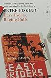 Easy Riders, Raging Bulls (0747590141) by Biskind, Peter