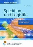 Spedition und Logistik: Fachw�rter von A - Z Deutsch und Englisch