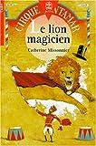 Le Lion magicien