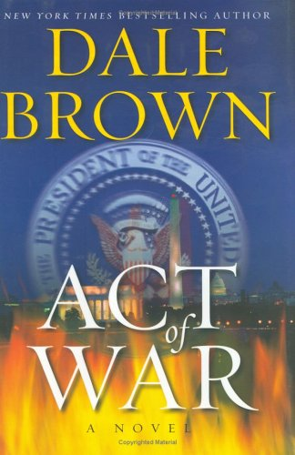 Act of War: A Novel