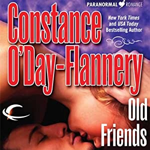 Old Friends: Yellow Brick Road Gang, Book 3 | [Constance O'Day-Flannery]