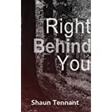 Right Behind Youby Shaun Tennant