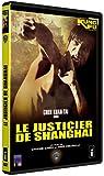 echange, troc Le Justicier de Shanghaï (Shaw Brothers, Version Française)