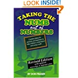 Taking the Numb Out of Numbers: Creative Ideas for Parents and Teachers to Help Children Understand and Enjoy...