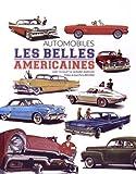 Automobiles les Belles Américaines...