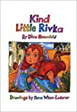 Kind Little Rivka (The Little Greats Series)