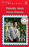 Priority Male (Return to Sender, Book 1) (Harlequin Intrigue Series #478) (0373224788) by Susan Kearney