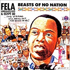 Fela - Beasts of No Nation